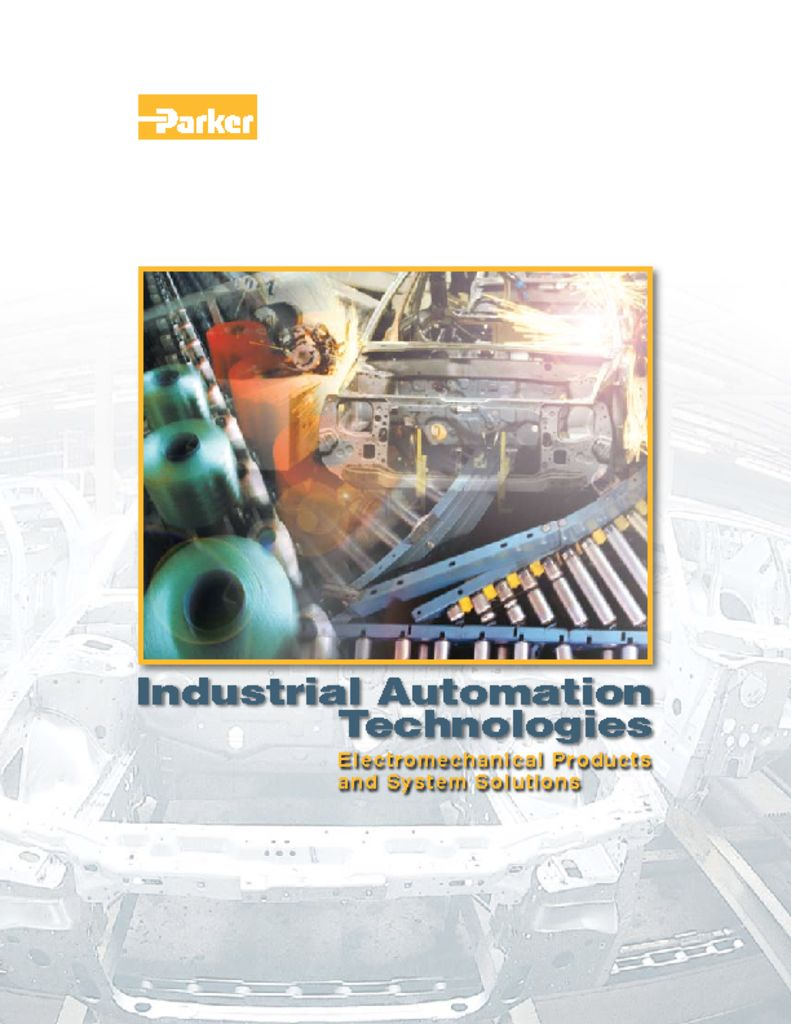 Parker Industrial Automation Technologies Electromechanical Products and System Solutions
