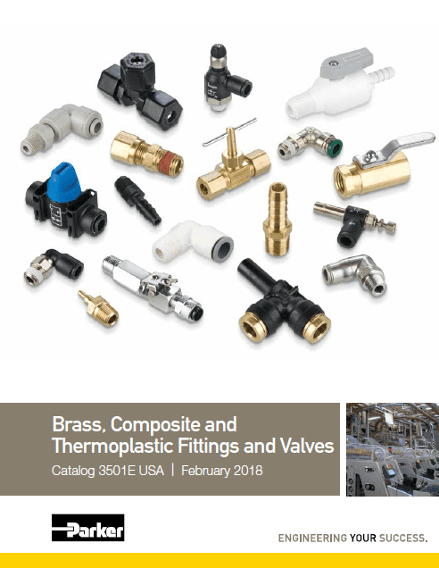 Parker Brass, Composite, and Thermoplastic Fittings and Valves Catalog 3501E February 2018