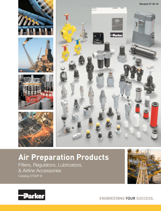 Parker Air Preparation Products – Filters, Regulators, Lubricators, and Airline Accessories, Catalog 0700P-8