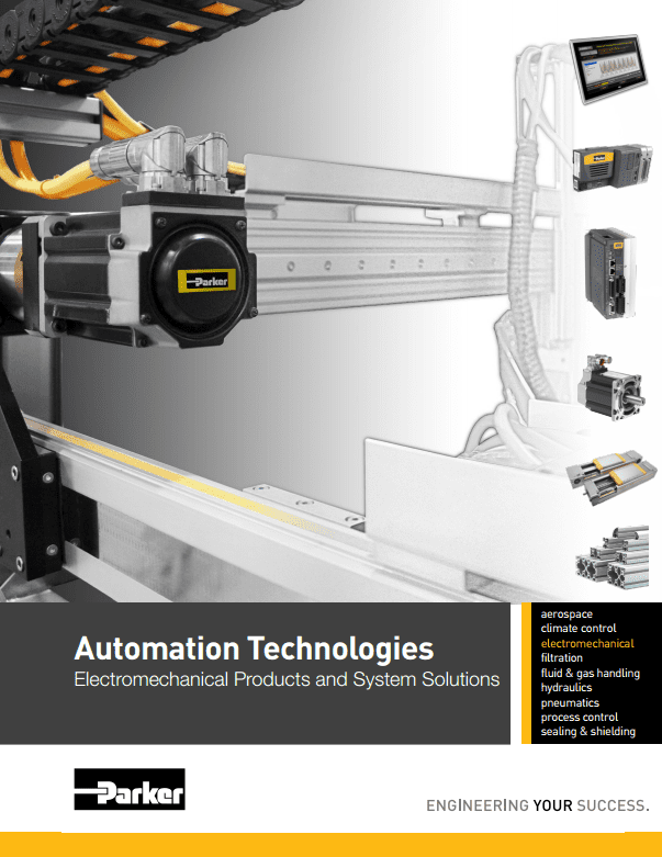 Parker Automation Technologies Electromechanical Products and System Solutions