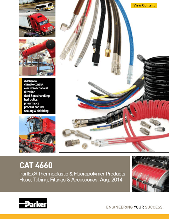 Parker Parflex Thermoplastic and Fluoropolymer Products Hose, Tubing, Fittings, and Accessories, CAT 4660 August 2014