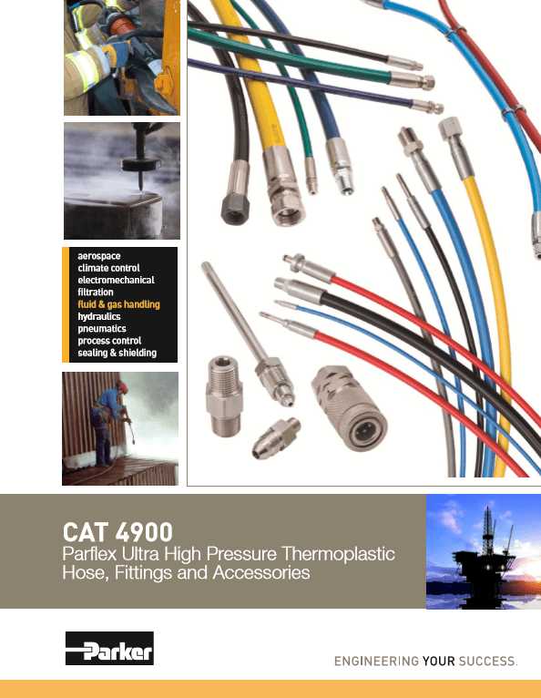 Parker Parflex Ultra High Pressure Thermoplastic Hose, Fittings, and Accessories CAT 4900