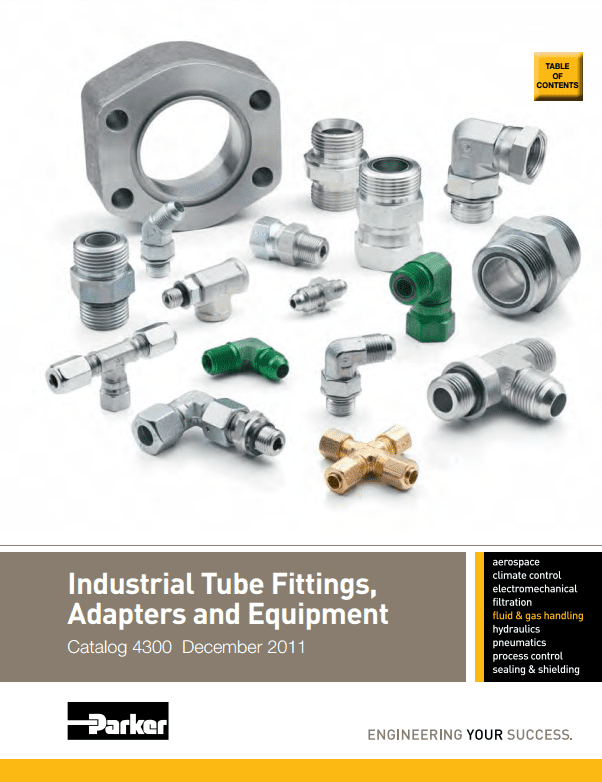 Parker Industrial Tube Fittings, Adapters, and Equipment Catalog 4300 December 2011