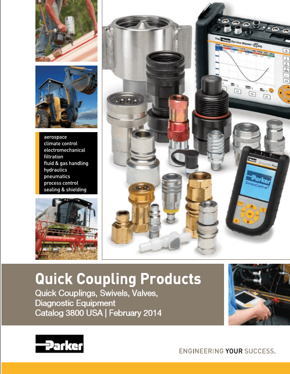 Parker Quick Coupling Products Quick Couplings, Swivels, Valves, Diagnostic Sensors and Equipment Catalog 3800 September 2016