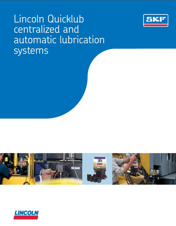 Lincoln Quicklub Centralized and Automatic Lubrication Systems