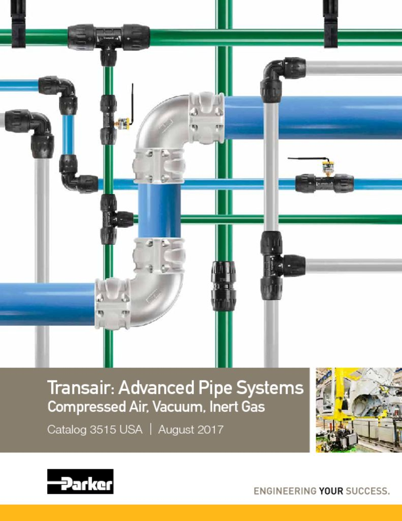 Parker Transair: Advanced Air Pipe Systems Compressed Air, Vacuum, Inert Gas Catalog 3515 August 2017