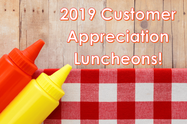 You're Invited! Customer Appreciation Luncheons are Back!