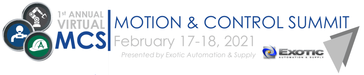 Exotic Automation & Supply Announces First Annual Virtual Motion & Control Summit Schedule
